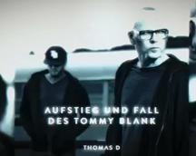 Thomas D – Aufstieg und Fall des Tommy Blank (DJ Thomilla Album Mix)